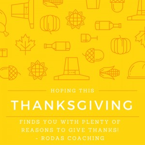 Happy Thanksgiving_Rodas Coaching