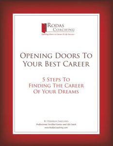 Opening Doors to Your Best Career - 5 Steps to Finding the Career of Your Dreams